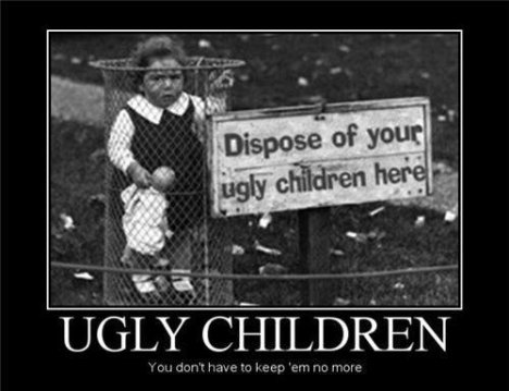 demotivational-posters-ugly-children