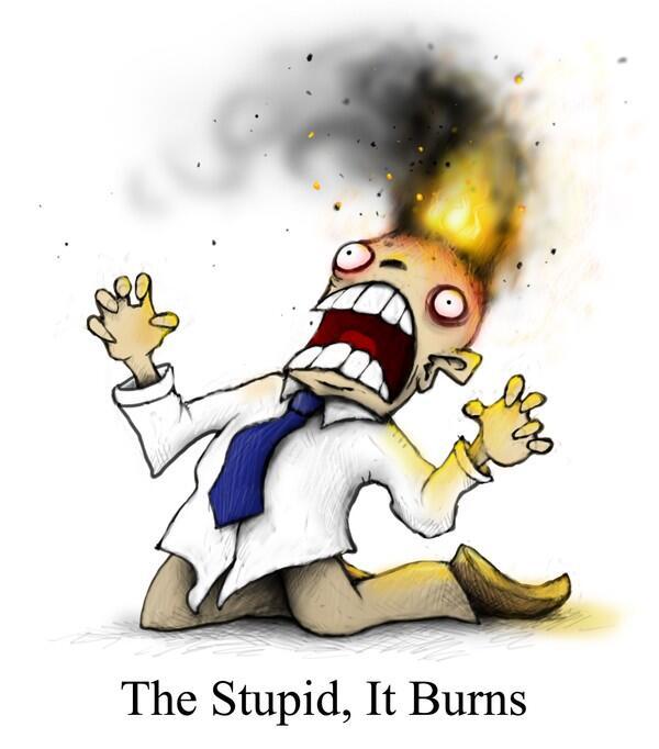 the stupid